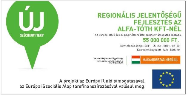 Regionális jelentőségű fejlesztés az Alfa-Tóth Kft-nél